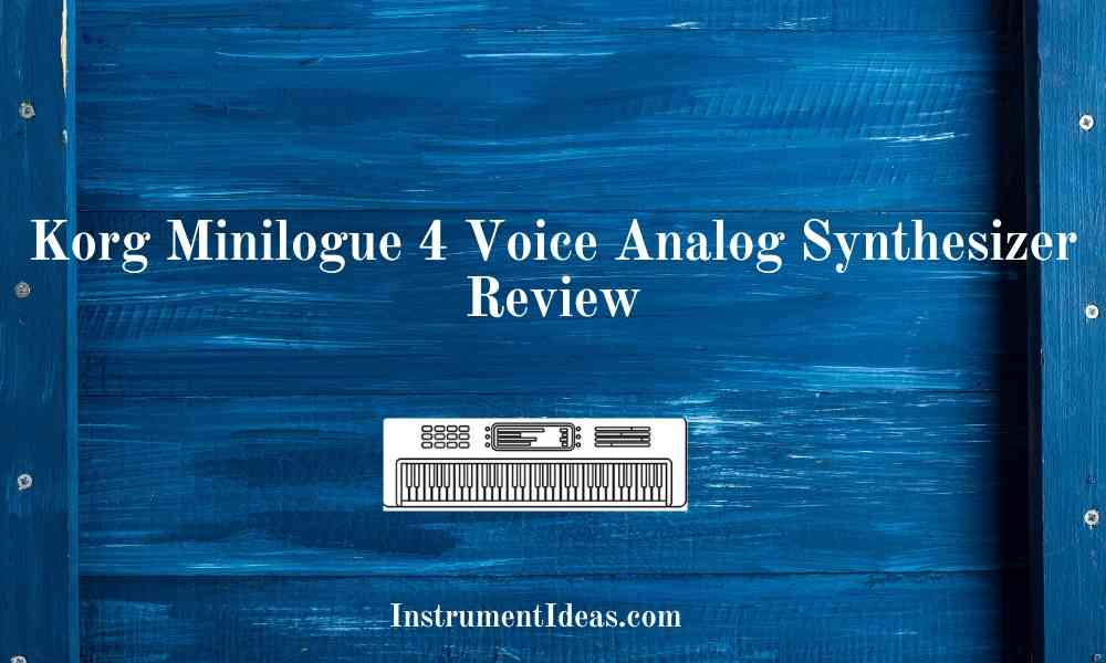 Korg Minilogue 4 Voice Analog Synthesizer Review