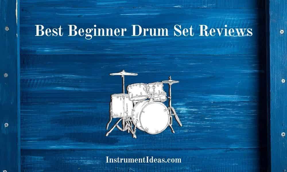 Best Beginner Drum Set Reviews