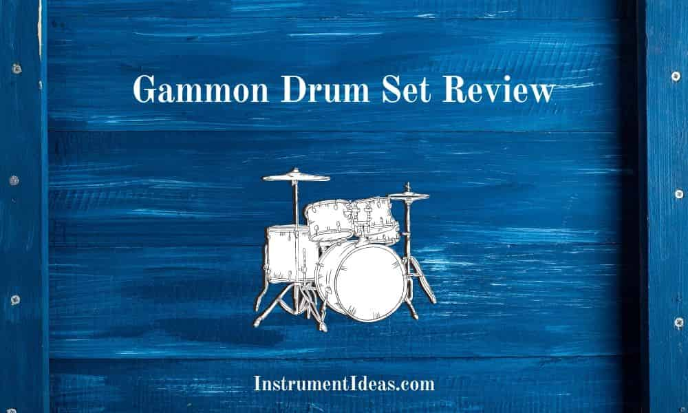 Gammon Drum Set Review