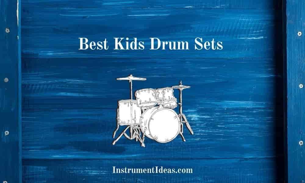 Best Kids Drum Sets