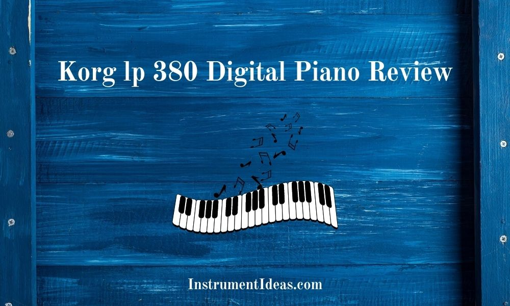 korg lp 380 digital piano review