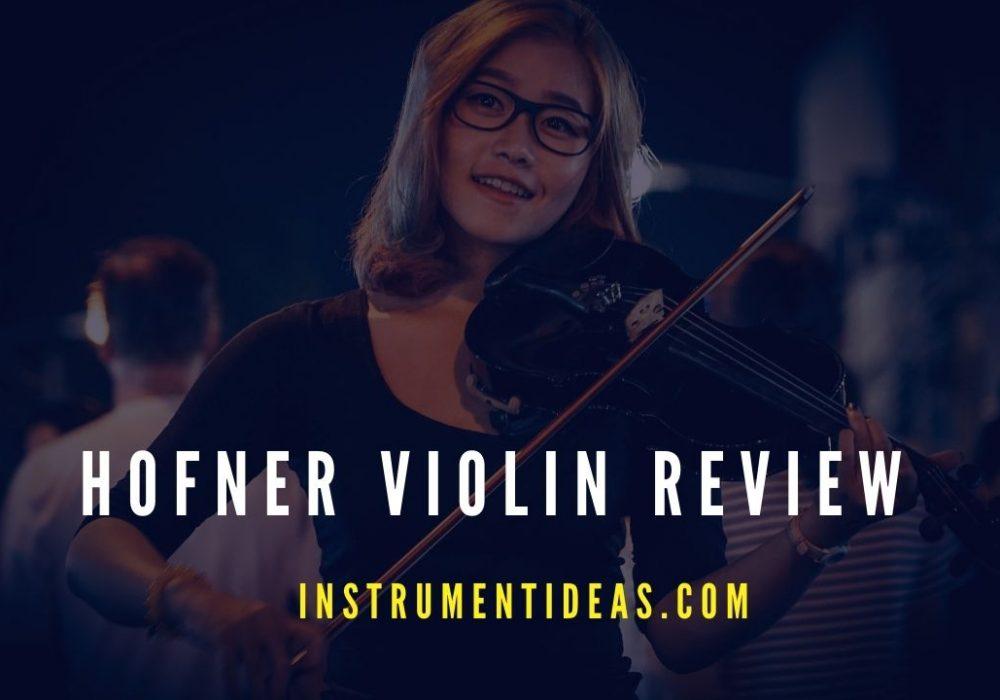 Hofner Violin Review