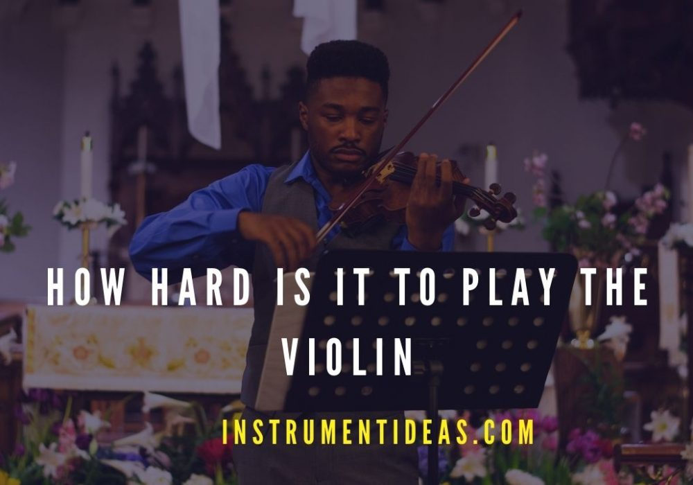 How Hard is It to Play the Violin