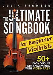 The Ultimate Songbook for Beginner Violinists