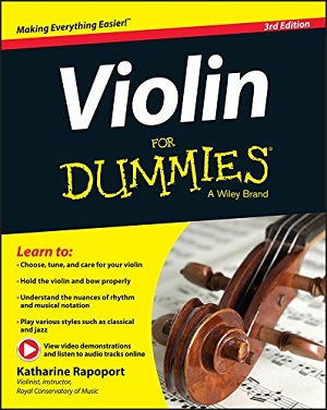 Violin For Dummies, Book + Online Video & Audio Instruction