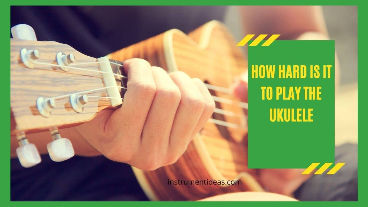 how hard is it to play the ukulele