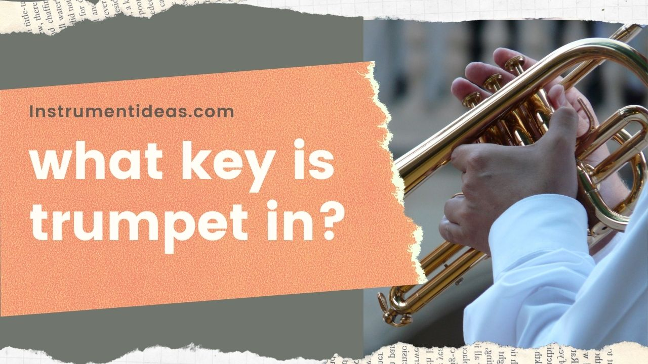 what key is trumpet in